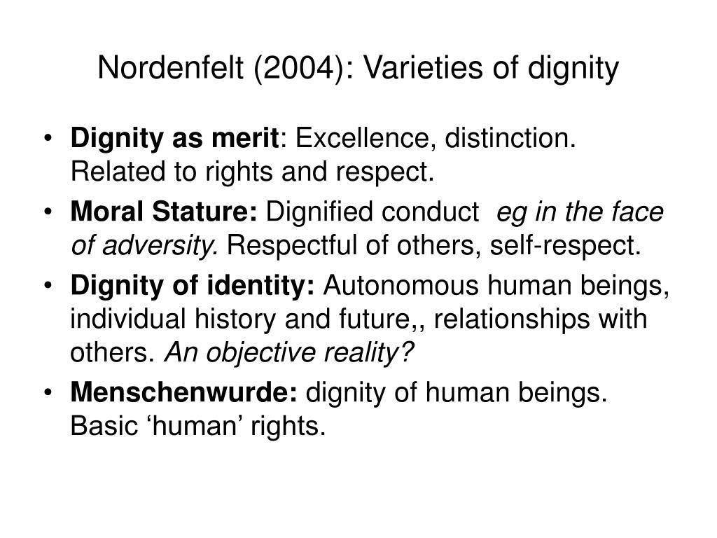 Nordenfelt (2004): Varieties of dignity