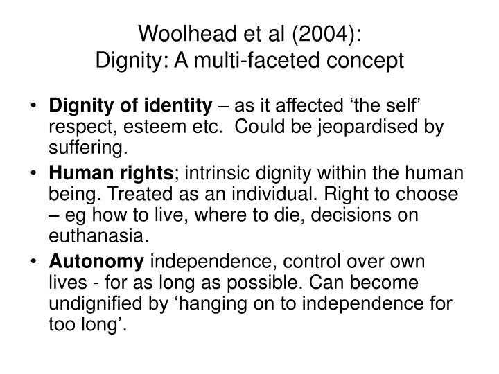 Woolhead et al 2004 dignity a multi faceted concept
