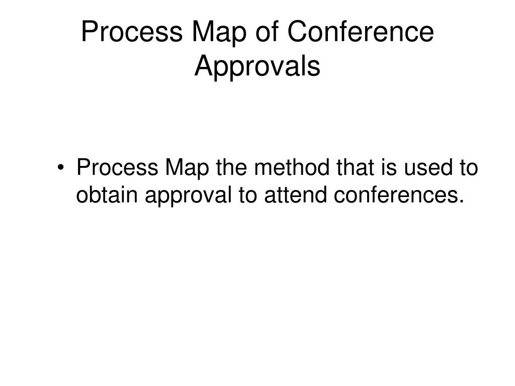 Process Map of Conference Approvals