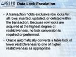 data lock escalation
