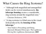what causes the ring scotoma23