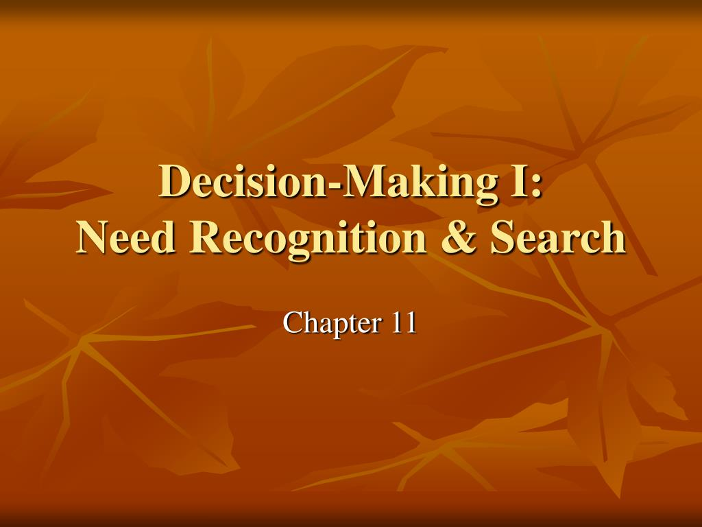 decision making i need recognition search
