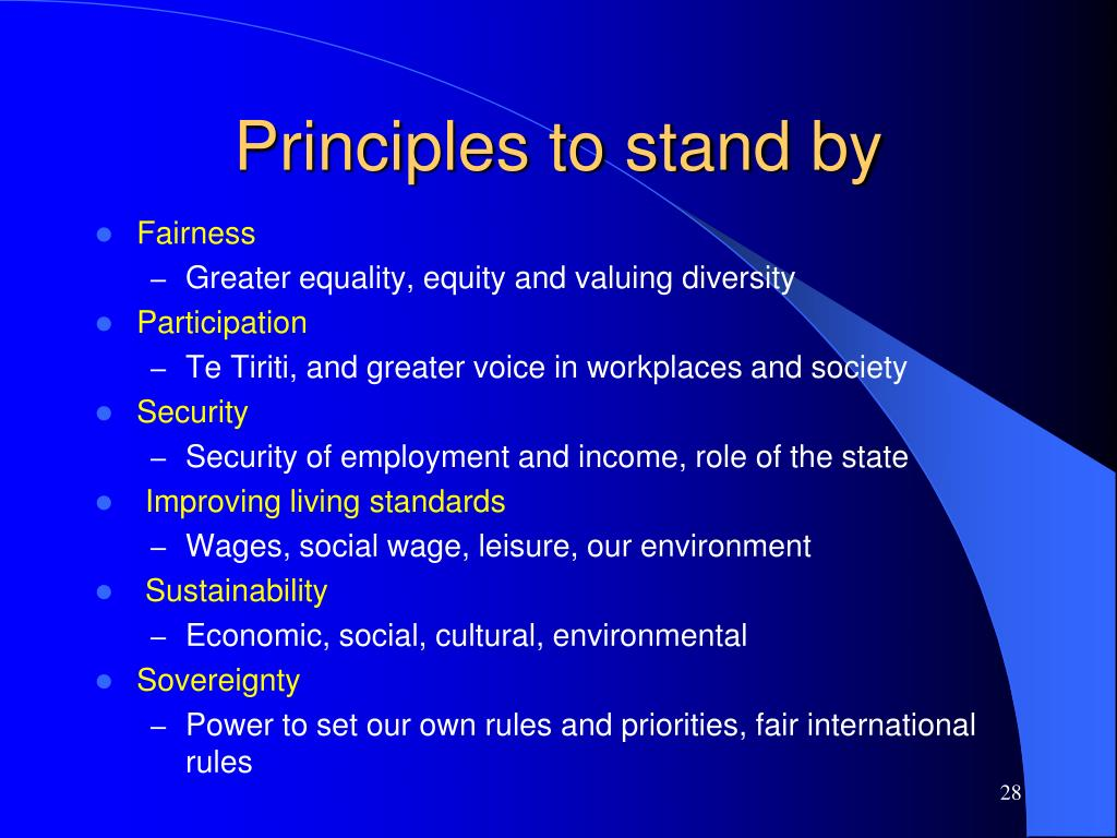 Principles to stand by