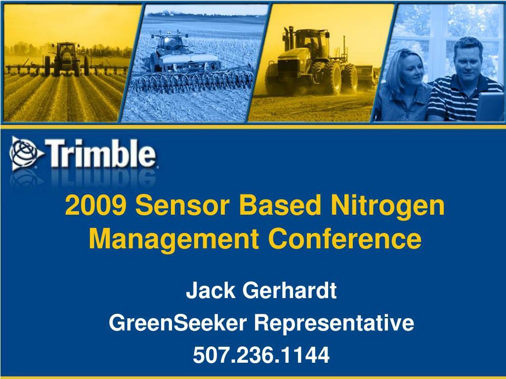 2009 sensor based nitrogen management conference