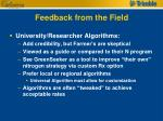 feedback from the field