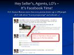 hey seller s agents lo s it s facebook time