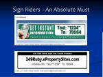 sign riders an absolute must