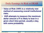 daily earnings at risk or dear