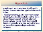 highest risk