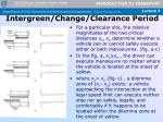 intergreen change clearance period16