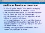 leading or lagging green phase