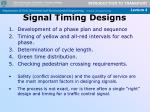 signal timing designs