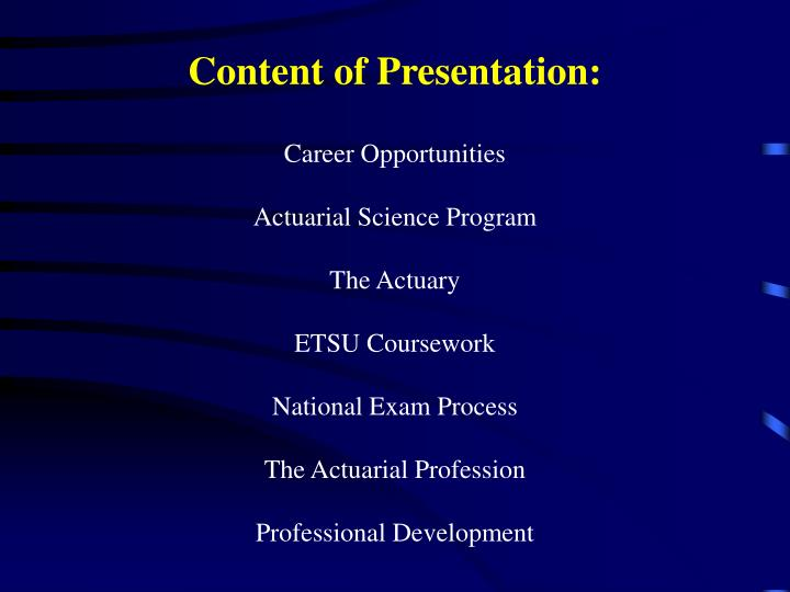 Content of Presentation: