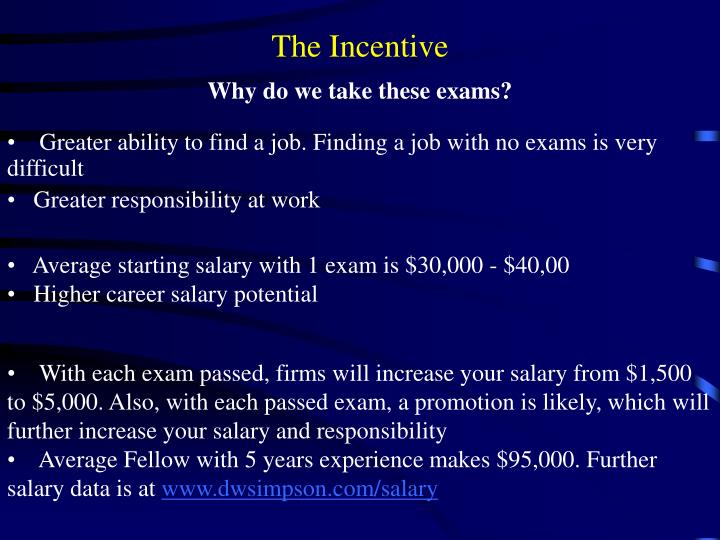 The Incentive
