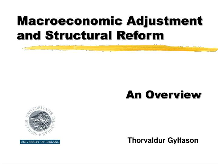 Macroeconomic adjustment and structural reform l.jpg
