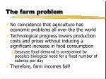 the farm problem
