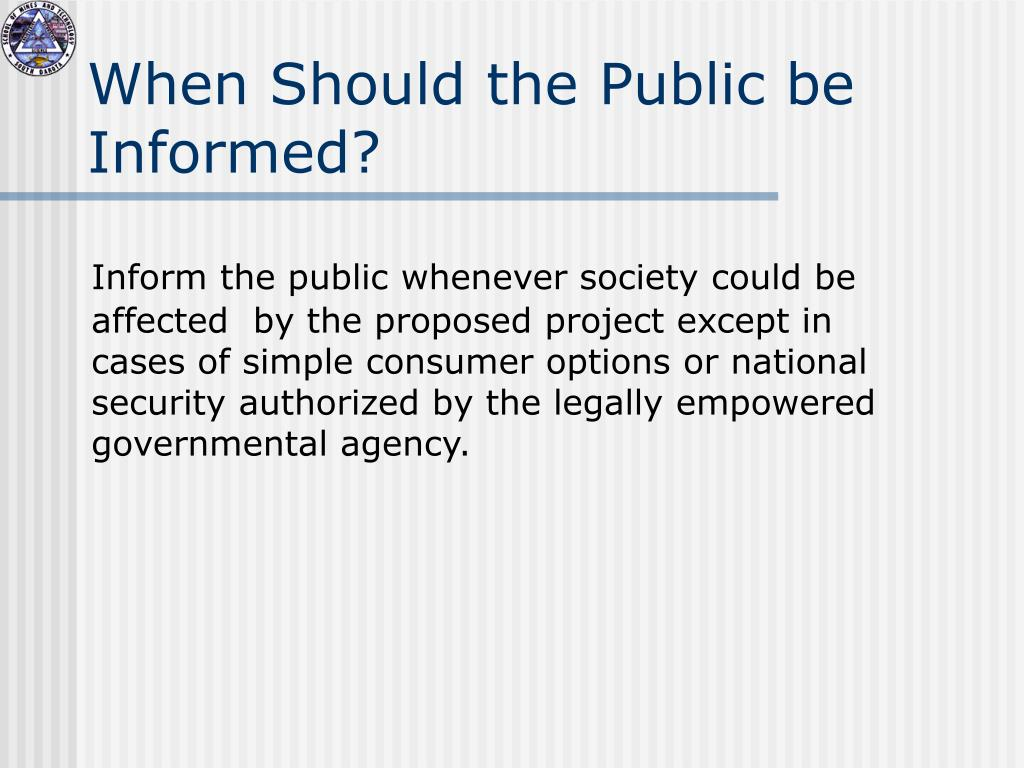 When Should the Public be Informed?