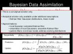 bayesian data assimilation