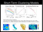 short term clustering models
