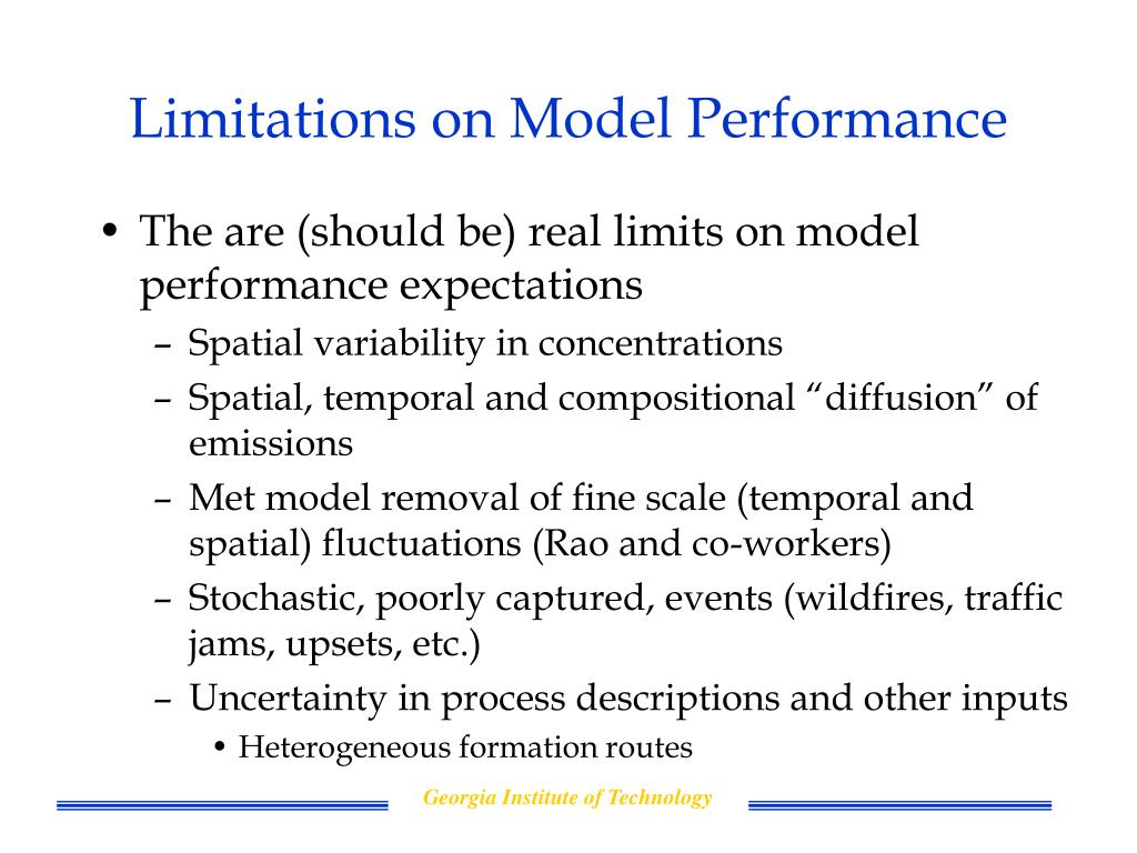 Limitations on Model Performance