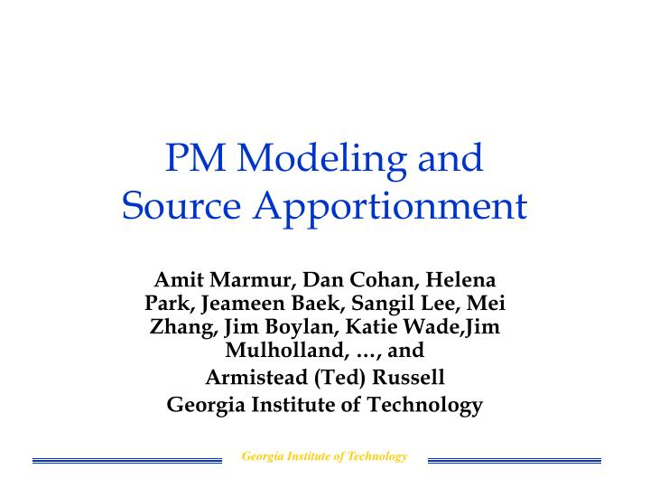 Pm modeling and source apportionment l.jpg