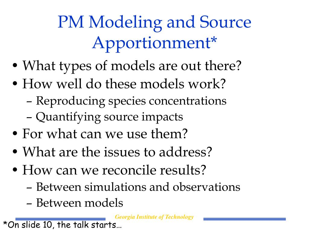 PM Modeling and Source Apportionment*