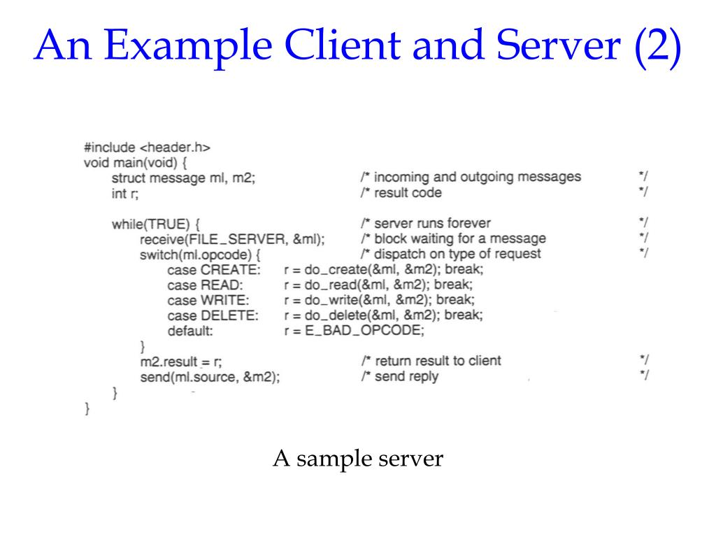 An Example Client and Server (2)