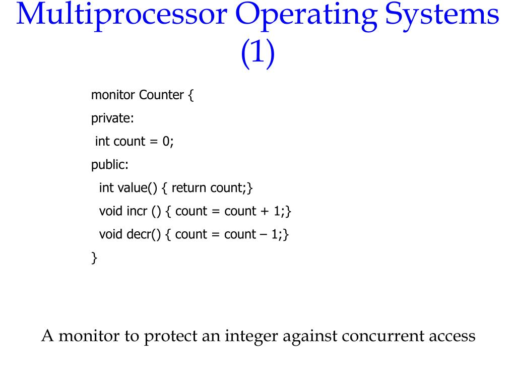Multiprocessor Operating Systems (1)