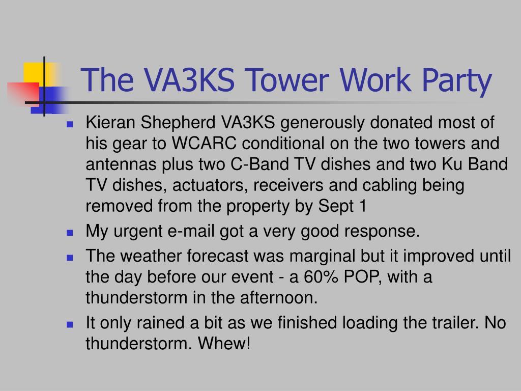 the va3ks tower work party