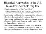 historical approaches in the u s to address alcohol drug use
