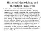 historical methodology and theoretical framework6