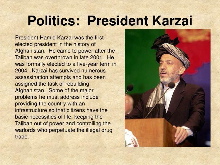 Politics:  President Karzai
