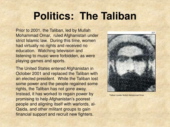 Politics:  The Taliban