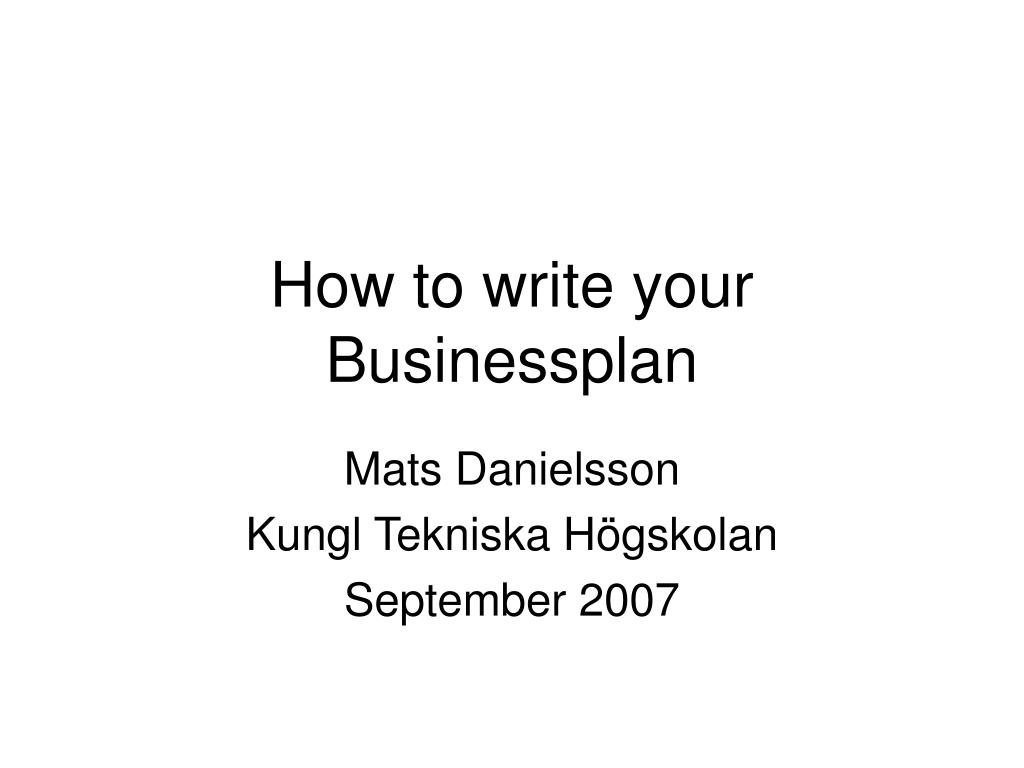 how to write your businessplan