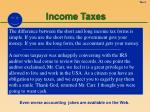 income taxes4