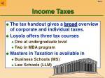 income taxes5