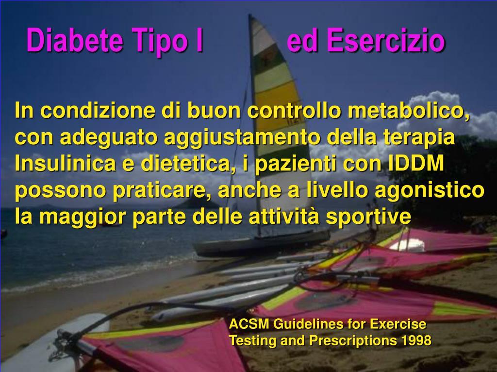 Diabete Tipo I           ed Esercizio
