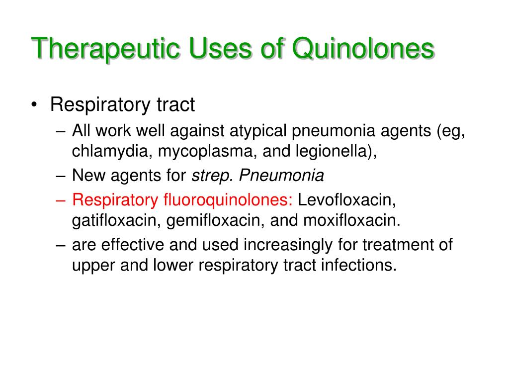 Therapeutic Uses of Quinolones