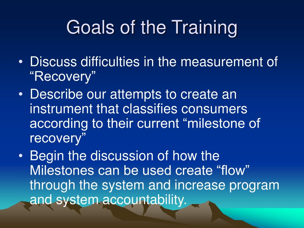 Goals of the Training