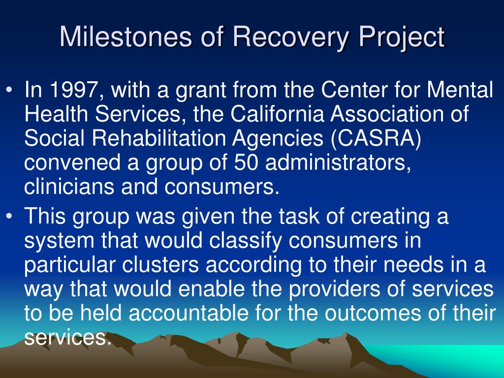 Milestones of Recovery Project