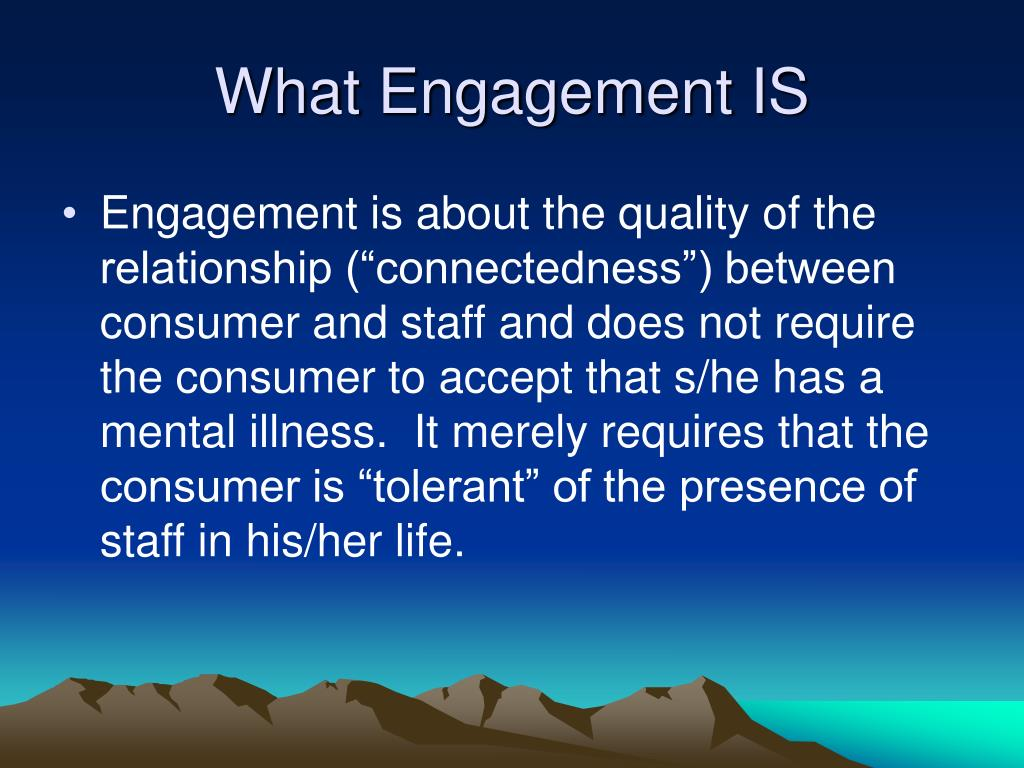 What Engagement IS