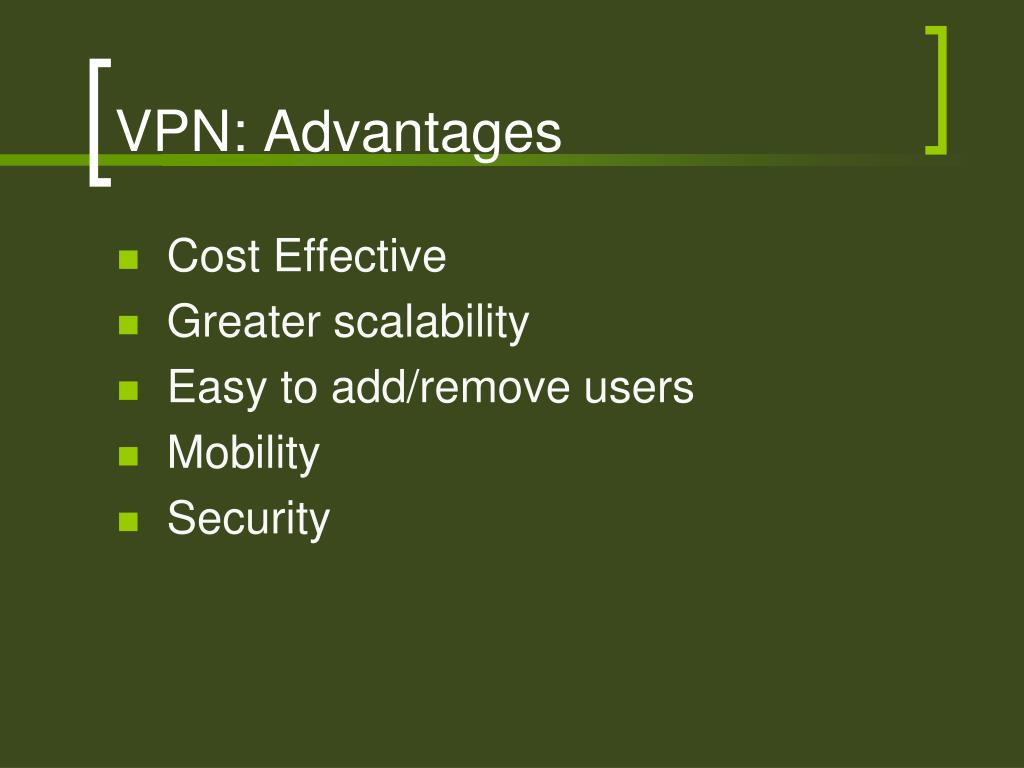VPN: Advantages