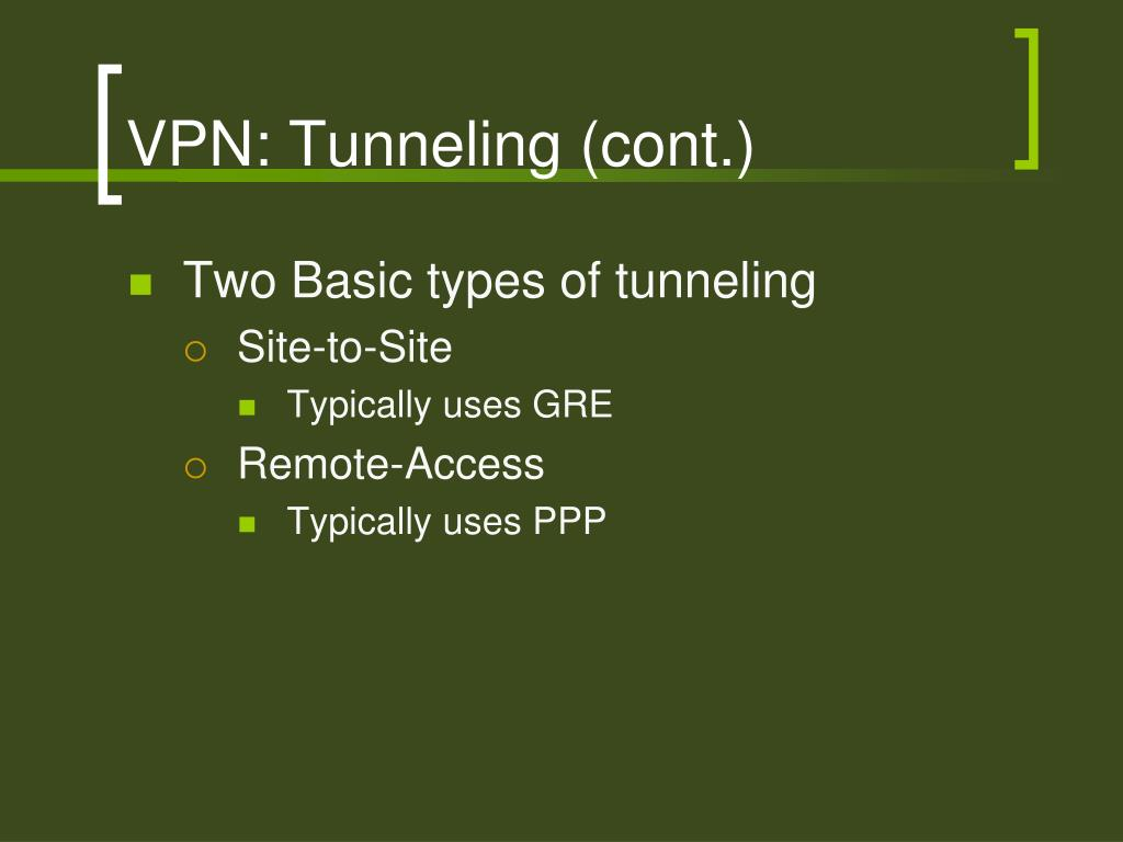 VPN: Tunneling (cont.)