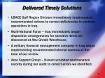 delivered timely solutions