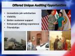 offered unique auditing opportunities