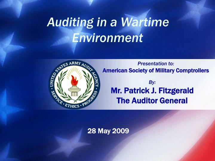 Auditing in a Wartime Environment