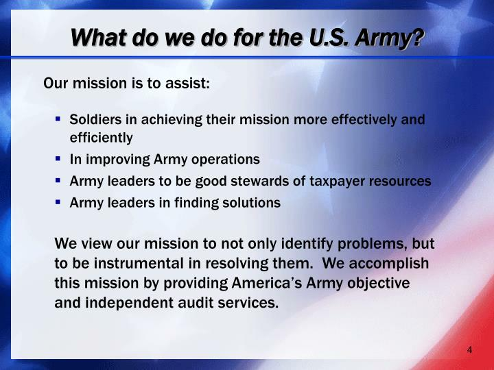 What do we do for the U.S. Army?