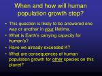 when and how will human population growth stop
