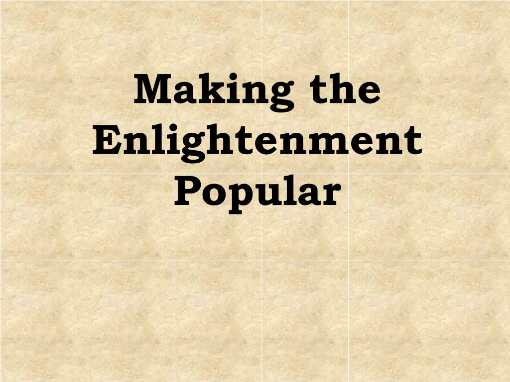 Making the Enlightenment Popular