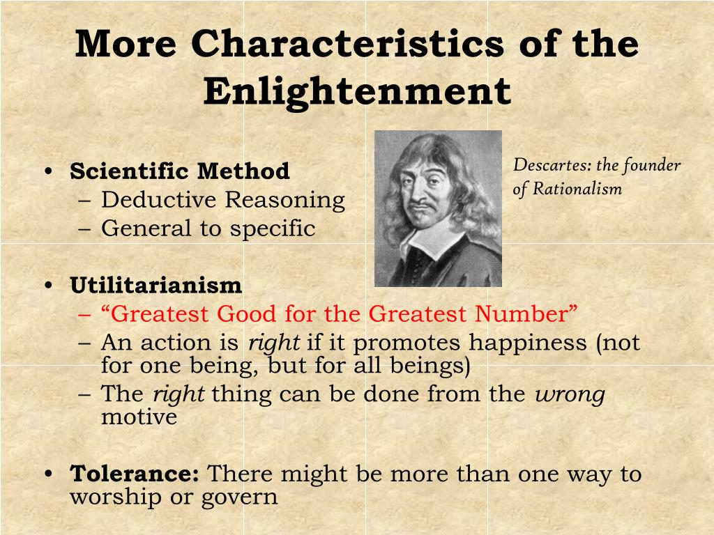 More Characteristics of the Enlightenment